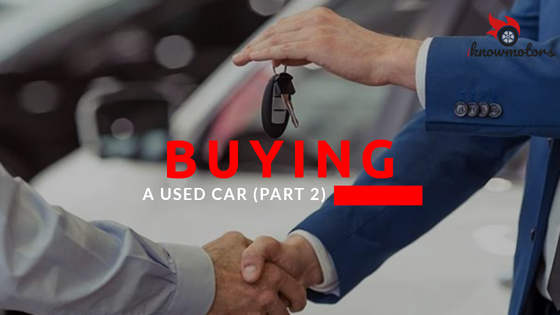 Buying a used car (Part 2)